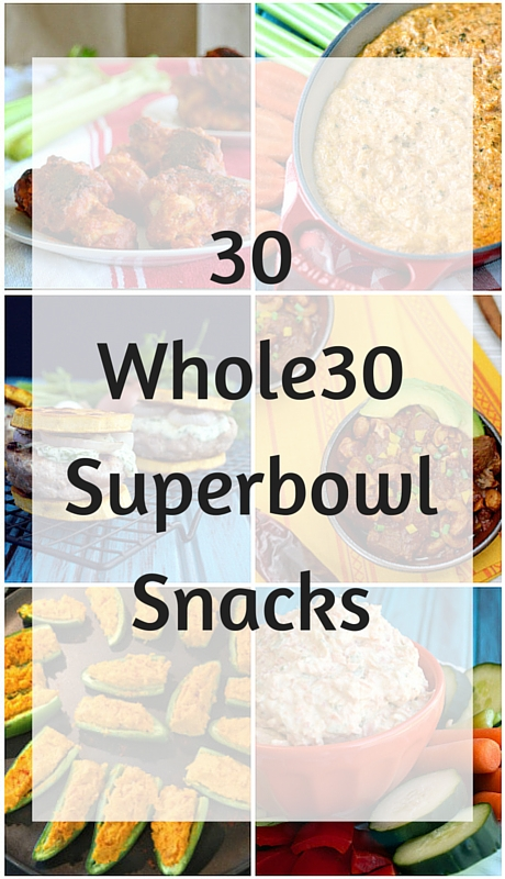 30 Whole30 Superbowl Snacks | Plaid and Paleo