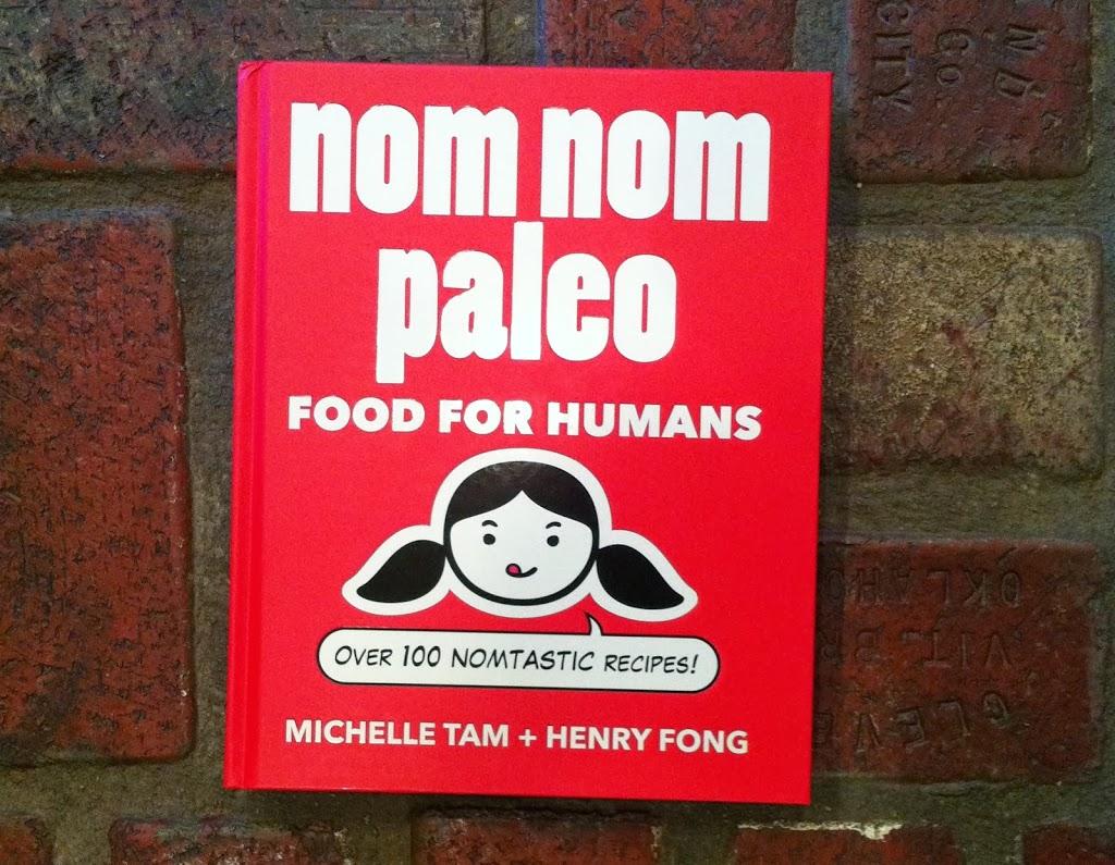 """Nom Nom Paleo """"Food for Humans"""" Review"""