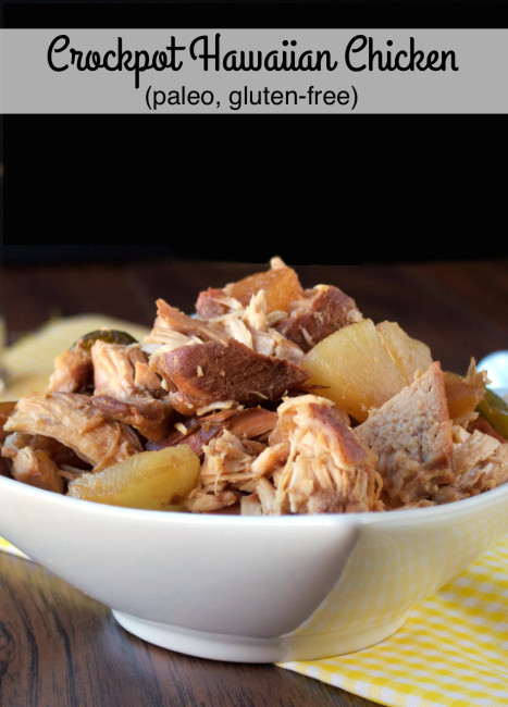 5-Ingredient Paleo Crockpot Hawaiian Chicken | Plaid and Paleo