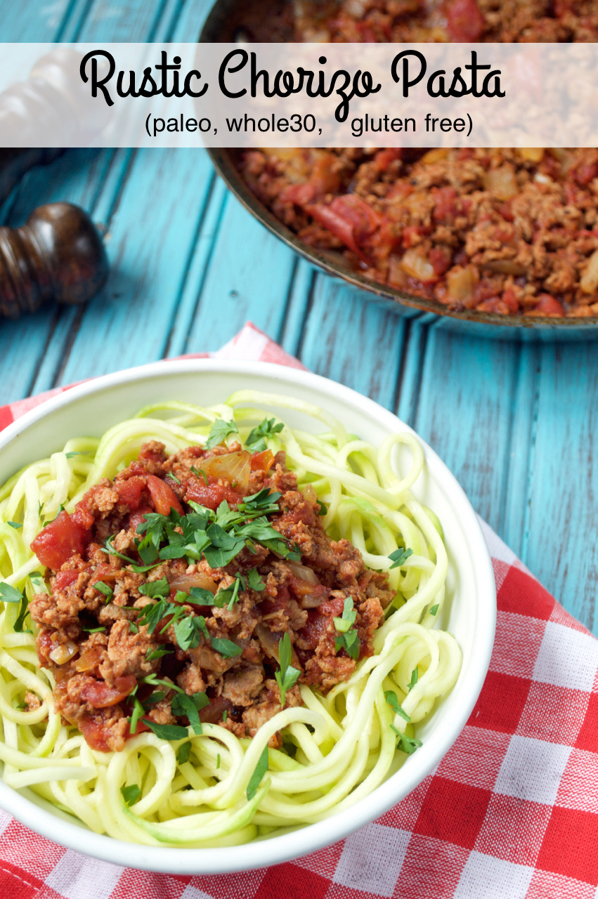 Rustic Chorizo Pasta | Plaid and Paleo