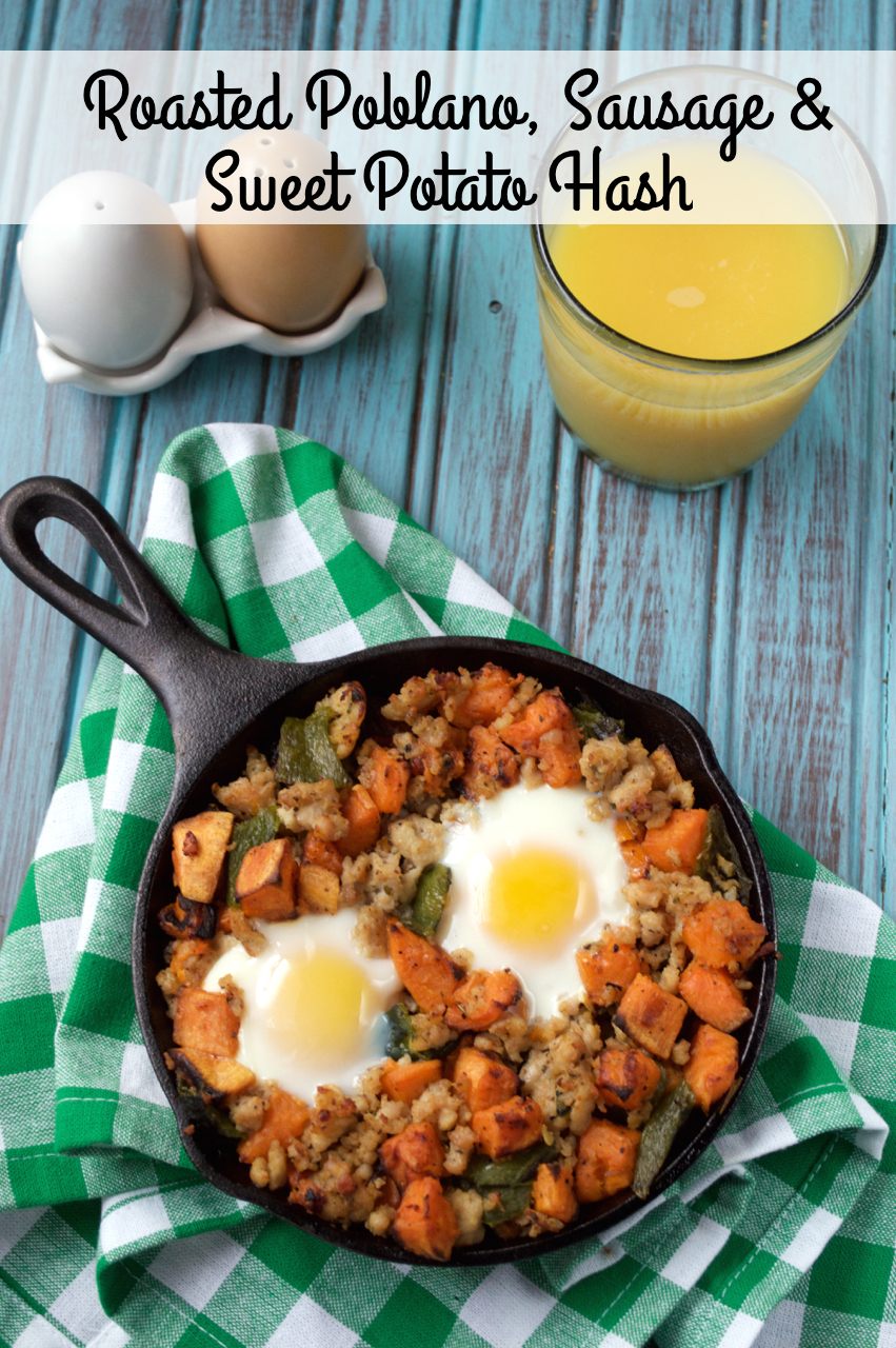 Roasted Poblano, Sausage and Sweet Potato Hash