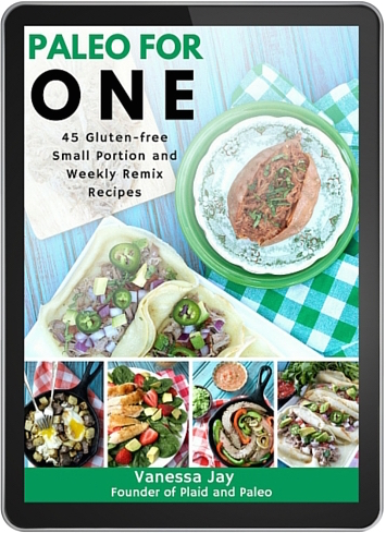 Paleo for One by Vanessa Jay, author of Plaid and Paleo