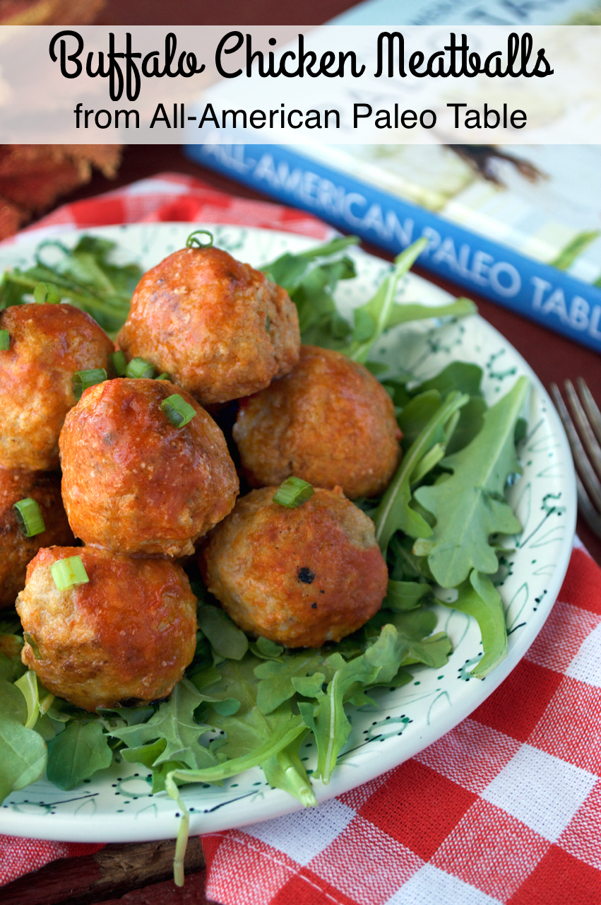 Paleo Buffalo Chicken Meatballs From All American Table