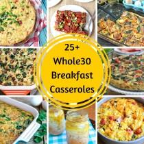 25+ Whole30 Breakfast Casseroles | Plaid and Paleo