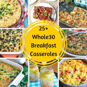 25+ Whole30 Breakfast Casseroles