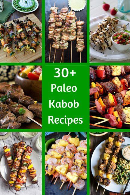30+ Paleo Kabob Recipes